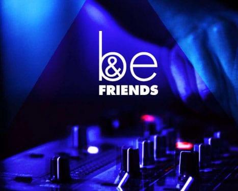 Be & Friends
